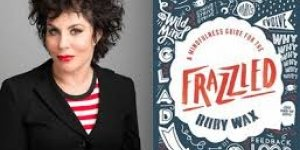 Ruby Wax: frank and funny self help for the Frazzled